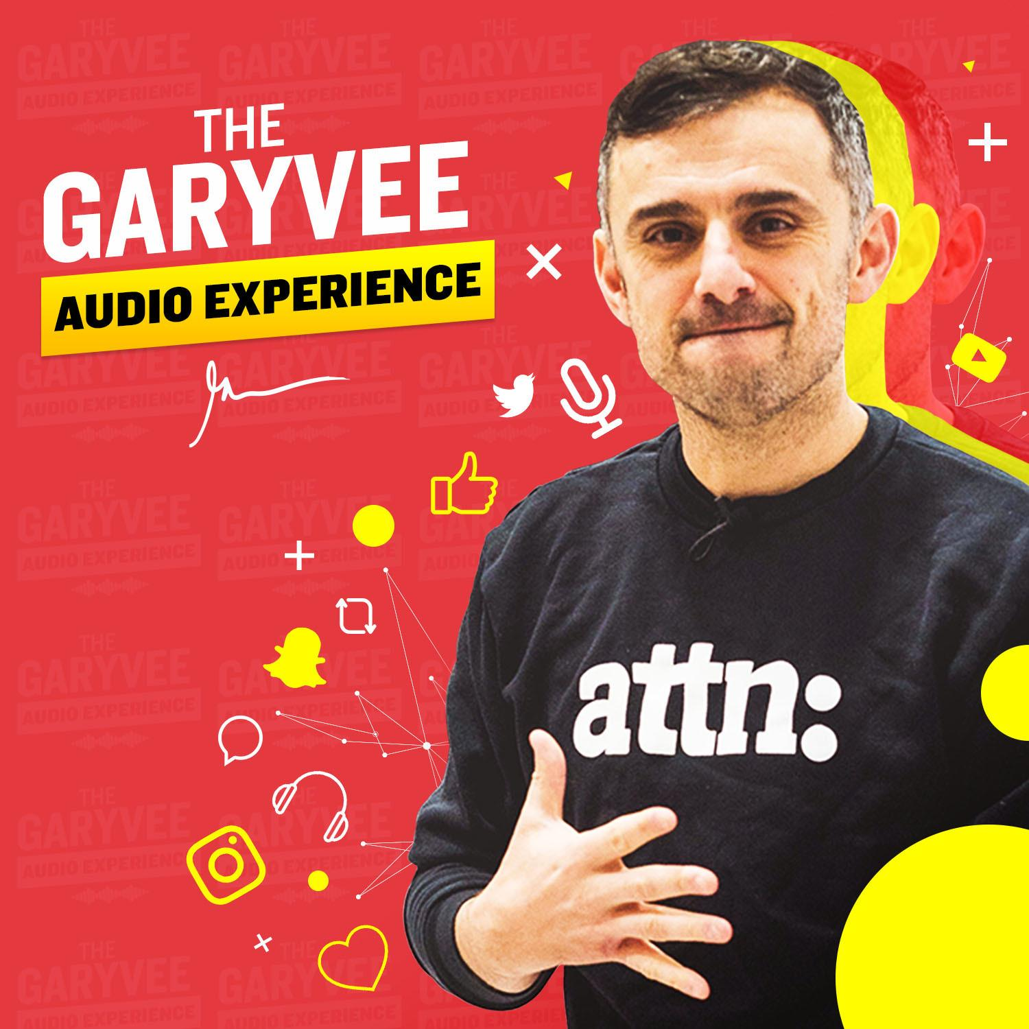 the gary vee audio experience podcast cover art